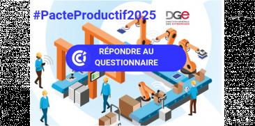 Entrepreneurs, participez à la consultation sur le Pacte Productif 2025 !